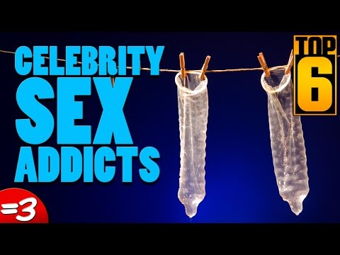 Top 6 Celebrity Sex Addicts video