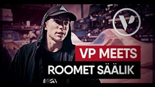 ROOMET SÄÄLIK | DOCUMENTARY | VP MEETS