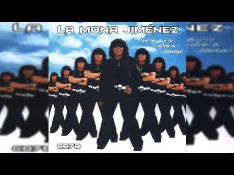 """Carlitos """"La Mona"""" Jiménez - Al Baile Me Pire"""