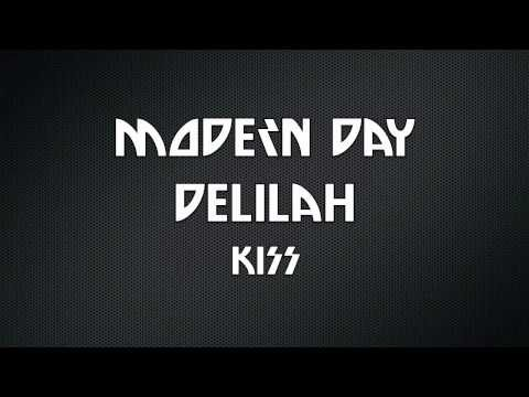 Modern Day Delilah - KISS lyrics on screen