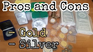 Pros & Cons of Buying Physical Gold & Silver