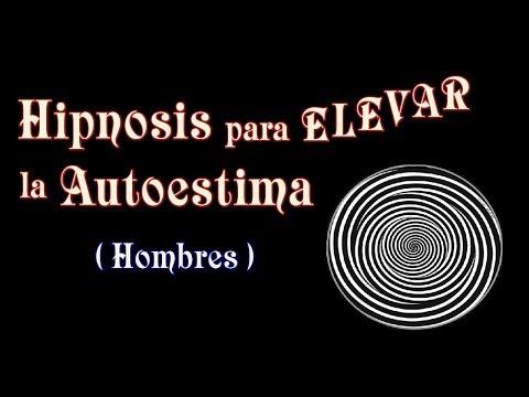 Hipnosis para elevar la Autoestima - Mejora la confianza en ti mismo (Para hombres)