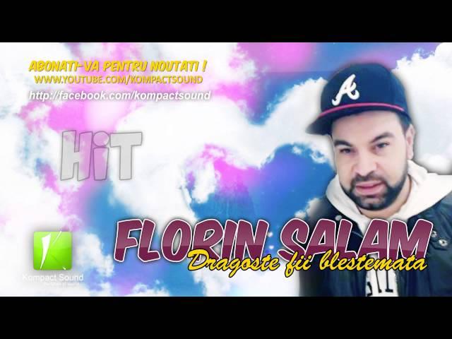 Florin Salam - Dragoste fii blestemata HIT (Manele de Dragoste)