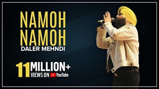 Namoh Namoh | Hindi Devotional Song | Daler Mehndi | DMRecords