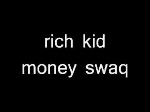 Rich kids money swag download