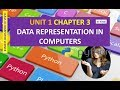 CLASS XI COMPUTER SCIENCE UNIT 1 CHAPTER 3 DATA REPRESENTATION IN COMPUTERS IN HINDI part 1