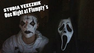 STUDIA YEEEZHIK Дали просраться ► One Night at Flumpty
