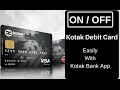 Kotak Debit Card Ko ActivateDeactivate Kare Easily