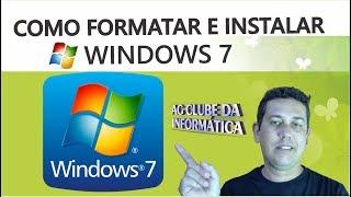 Como Formatar PC e Instalar WINDOWS 7 Passo a Passo - pelo pendrive
