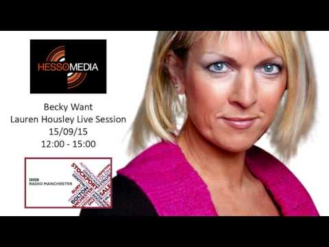 Lauren Housley - Becky Want Live Session (Clip- BBC Radio Manchester)