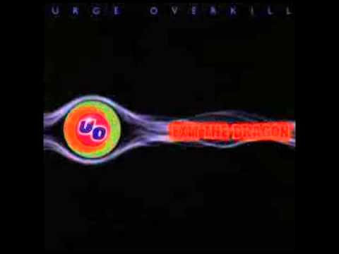 Urge Overkill - Last Night/Tomorrow