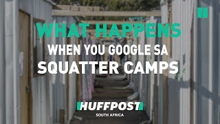 """WATCH : This Is What Happens When You Google """"South Africa's Squatter Camps""""."""