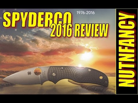 Complete Review of Spyderco 2016 Line by Nutnfancy
