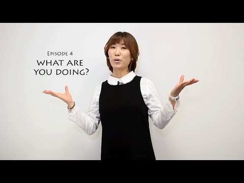 Simply Korean 4-What are you doing? / 뭘해요?