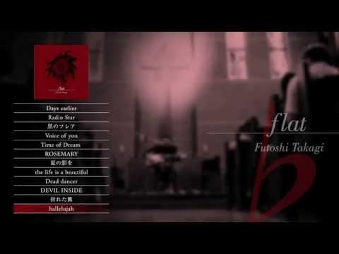 高木フトシ ♭ [ Flat ] -futoshi Takagi- (album Sampler) video