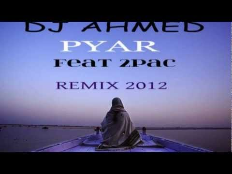 Punjabi Song Remix 2012-dj Sanj & Dj Ahmed -pyar Feat 2pac video