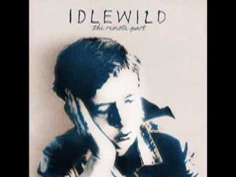 Idlewild - In Remote Part - Scottish Fiction
