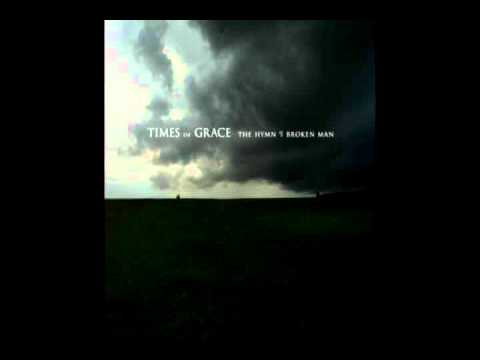 Times of Grace - The End of Eternity
