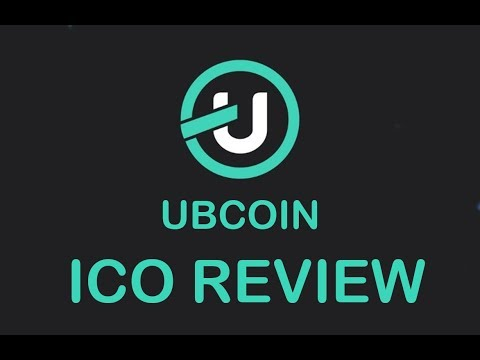 ICO REVIEW UBCOIN MAY 2018- BEST CRYPTOCURRENCY REVIEWS BLOCKCHAIN TRADING