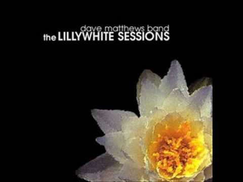 Dave Matthews Band - Grey street - Lillywhite sessions - AUDIO
