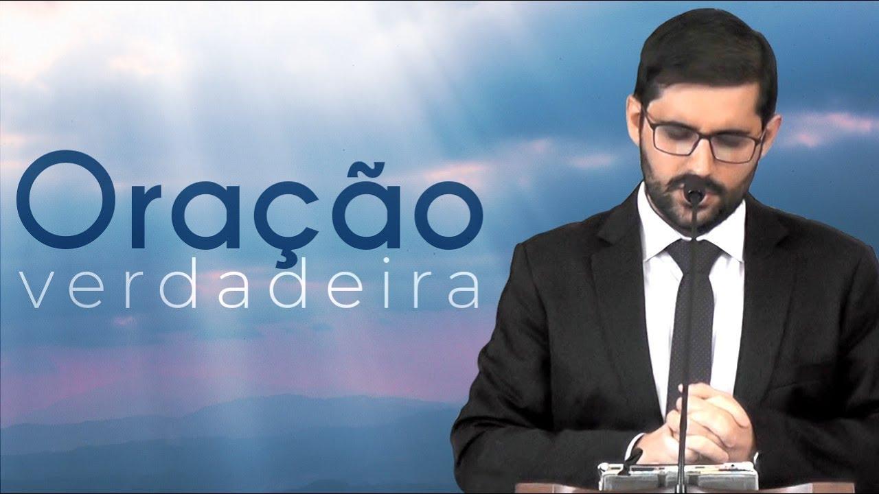 A Verdadeira Oração - Gabriel Junqueira