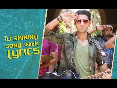 Tu Shining (Lyrical Song) | Lekar Hum Deewana Dil | Armaan Jain & Deeksha Seth