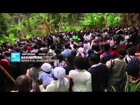 Reporters - Kenya's Al-Shabaab Terror