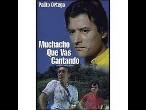 muchacho que vas cantando ( Palito Ortega ) 1971  pelicula