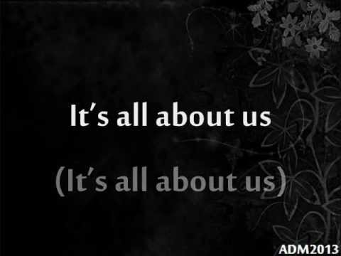 He Is We - All About Us (ft. Owl City) w lyrics