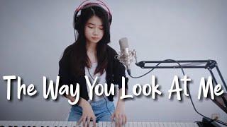 Download lagu The Way You Look At Me | Shania Yan Cover