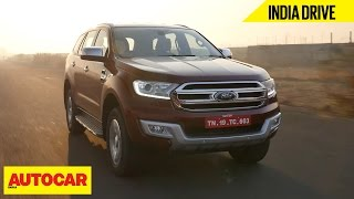Ford Endeavour | India Drive | Autocar India