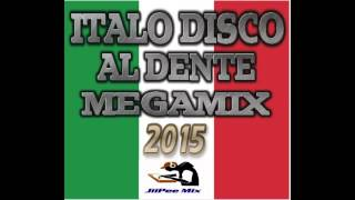 Italo Disco Al Dente  Megamix 2015 ( JiiPee Mix )