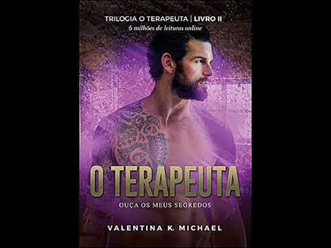 Audiolivro O Terapeuta 02 Valentina K. Michael Serie Audiolivro  2