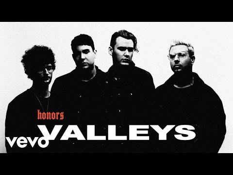 Honors - Valleys (Official Video)