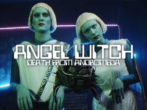 "Angel Witch ""Death From Andromeda"" (OFFICIAL VIDEO)"
