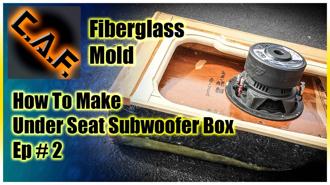 Under Seat Subwoofer Box Enclosure - Video 2 Fiberglass ...
