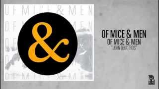 Watch Of Mice & Men John Deux Trois video