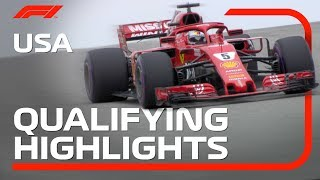2018 United States Grand Prix Qualifying Highlights