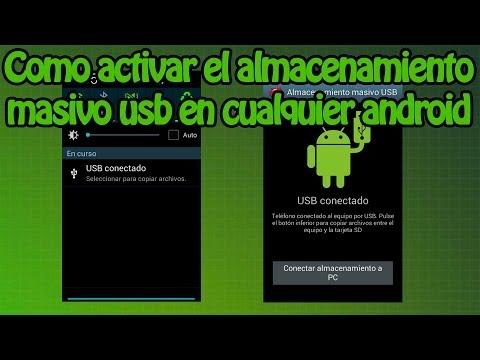 Como activar el almacenamiento masivo usb en cualquier dispositivo Android (Enable Mass Storage)