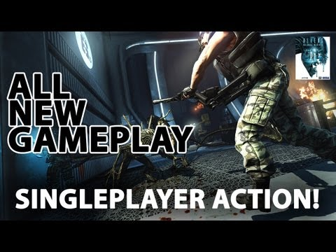 Aliens: Colonial Marines - All new gameplay: Singleplayer