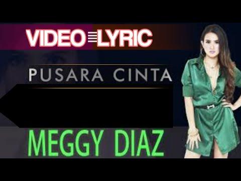 Download Meggy Diaz - Pusara Cinta   s # Mp4 baru