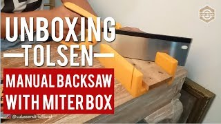 Unboxing & Review Tolsen Backsaw with Miter Box