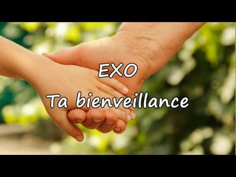 Exo - Ta Bienveillance [avec Paroles] video
