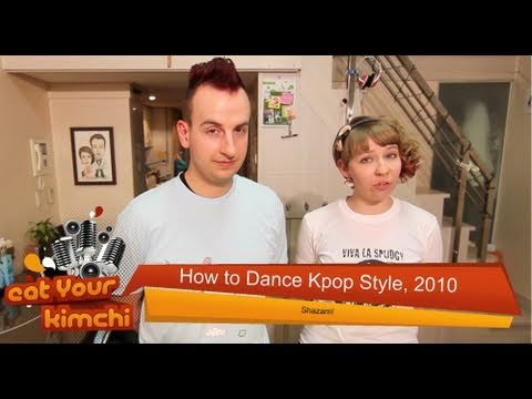 How to Dance K pop Style 2010 Music Videos