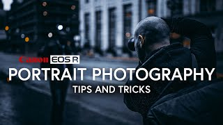 Portrait Photography | Tips and Tricks | Canon EOS R