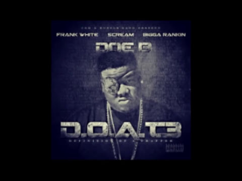 (Full Album) Doe B - D.O.A.T.  3 Definition of a Trapper Deluxe Edition (+Zip Download)