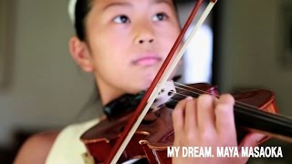My Dream. Maya Masaoka