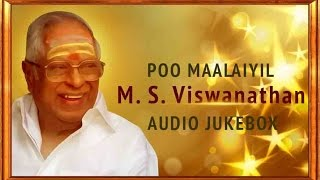 Best of M.S. Viswanathan Jukebox | Ultimate Hits of MSV | Super Hit Tamil Songs