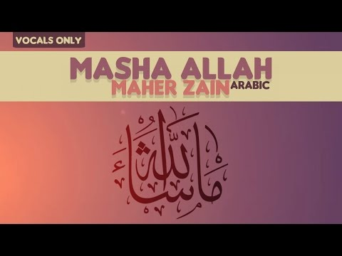 Maher Zain - Masha Allah | Vocals Only (No Music)