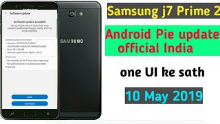 Samsung j7 Prime 2 Android Pie update official India available one UI feature battery life
